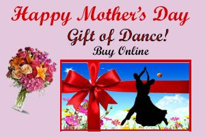 Mother's Day - Gift of Dance
