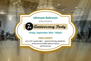 Ultimate Ballroom Dance Studio 7th Anniversary Party